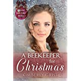A Beekeeper for Christmas (Spinster Mail-Order Brides Book 25)