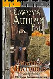 The Cowboy's Autumn Fall (Grass Valley Cowboys Book 4)