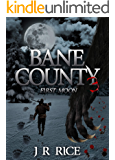 Bane County: First Moon (Book 3)