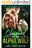 Claimed By The Alpha Wolf (Firefighter Wolves Shifters Book 3)