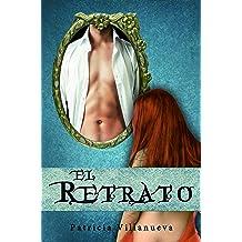 El Retrato (Saga El Don nº 1) (Spanish Edition) Sep 13, 2018
