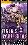Tiger's Fake Bride (Shifter League Book 5)