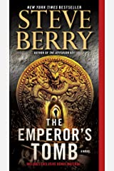 The Emperor's Tomb (with bonus short story The Balkan Escape): A Novel (Cotton Malone Book 6) Kindle Edition