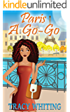 Paris A Go-Go (The Havilah Gaie Series Book 2)