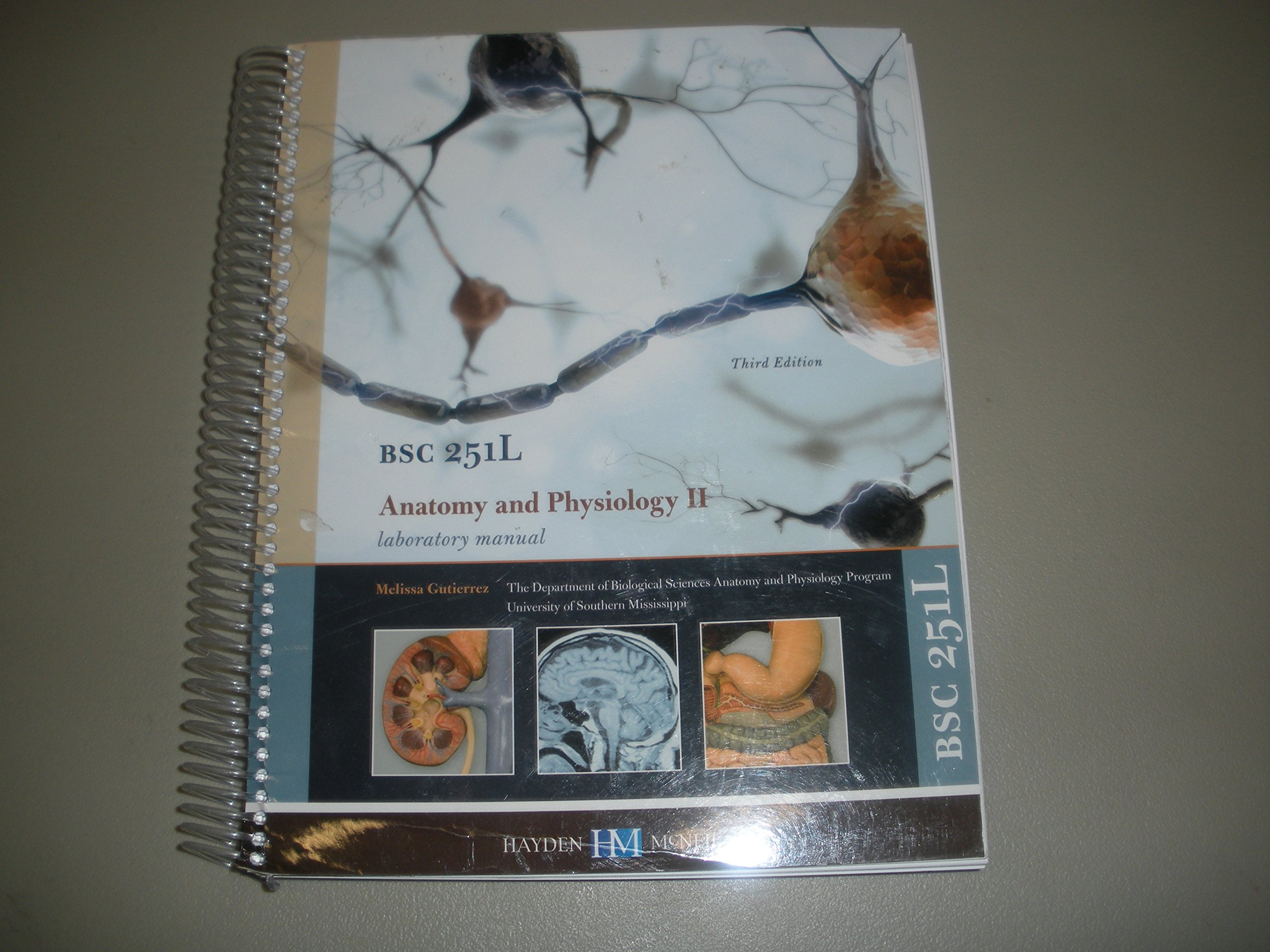 BSC 251L Anatomy and Physiology II Laboratory Manual 3rd Edition: Melissa  Gutierrez: 9780738065830: Amazon.com: Books