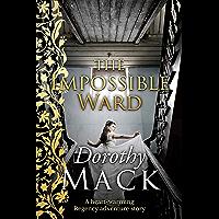 The Impossible Ward: A heart-warming Regency adventure story (Dorothy Mack Regency Romances) (English Edition)