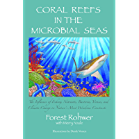 Coral Reefs In The Microbial Seas