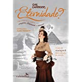 Eternidade?: Um romance sobre vampiros, lobisomens e surpresas (O Protetorado da Sombrinha Livro 5) (Portuguese Edition)