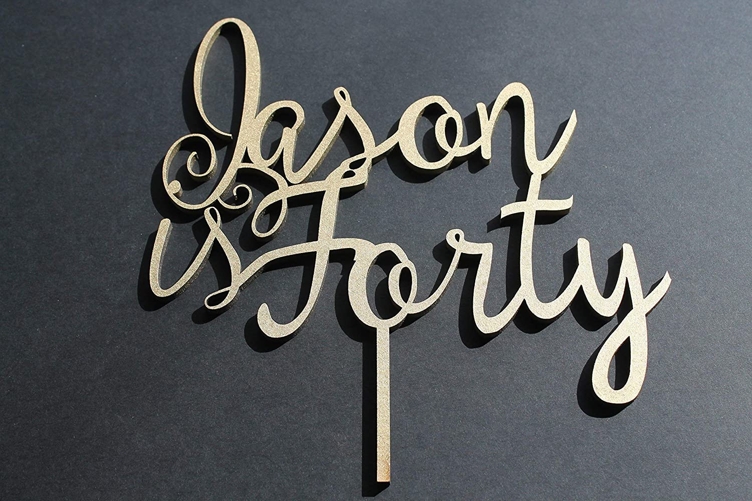 Cake Topper Birthday Custom Personalised Name and is Forty Solid Wood Luxury Premium Topper Keepsake