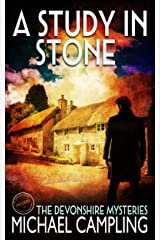 A Study in Stone: A British Mystery (The Devonshire Mysteries Book 1) Kindle Edition
