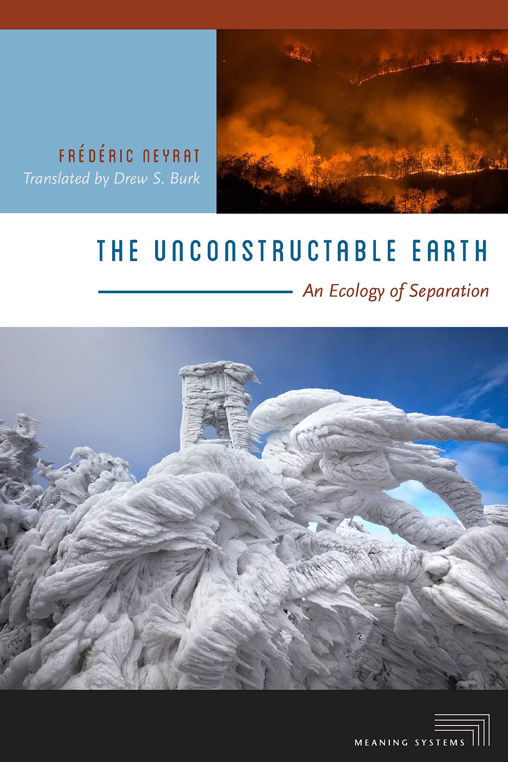 The Unconstructable Earth  An Ecology Of Separation  Meaning Systems