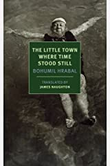 The Little Town Where Time Stood Still (New York Review Books Classics) Paperback