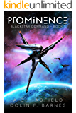 Prominence: A Space Opera Adventure (Blackstar Command Book 1) (English Edition)