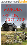 The Murder at Skellin Cottage (English Edition)