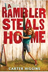 A Rambler Steals Home Kindle Edition