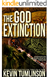The God Extinction: A Dan Kotler Archaeological Thriller