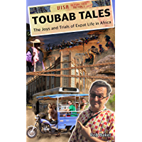 Toubab Tales: The Joys and Trials of Expat Life in Africa (English Edition)