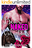 Bear Naked for Valentine's: (Holiday Shifter Paranormal Romance) (Scarfell Shifters Book 3)