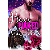 Bear Naked for Valentine's: (Holiday Shifter Paranormal Romance) (Scarfell Shifters Book 3) (English Edition)