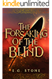 The Forsaking of the Blind (The Wing Cycle Book 3)