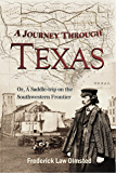 A Journey Through Texas, Or, A Saddle-trip on the Southwestern Frontier (1857)