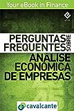 Perguntas Frequentes Sobre Análise Econômica de Empresas (Your eBook in Finance Livro 5)