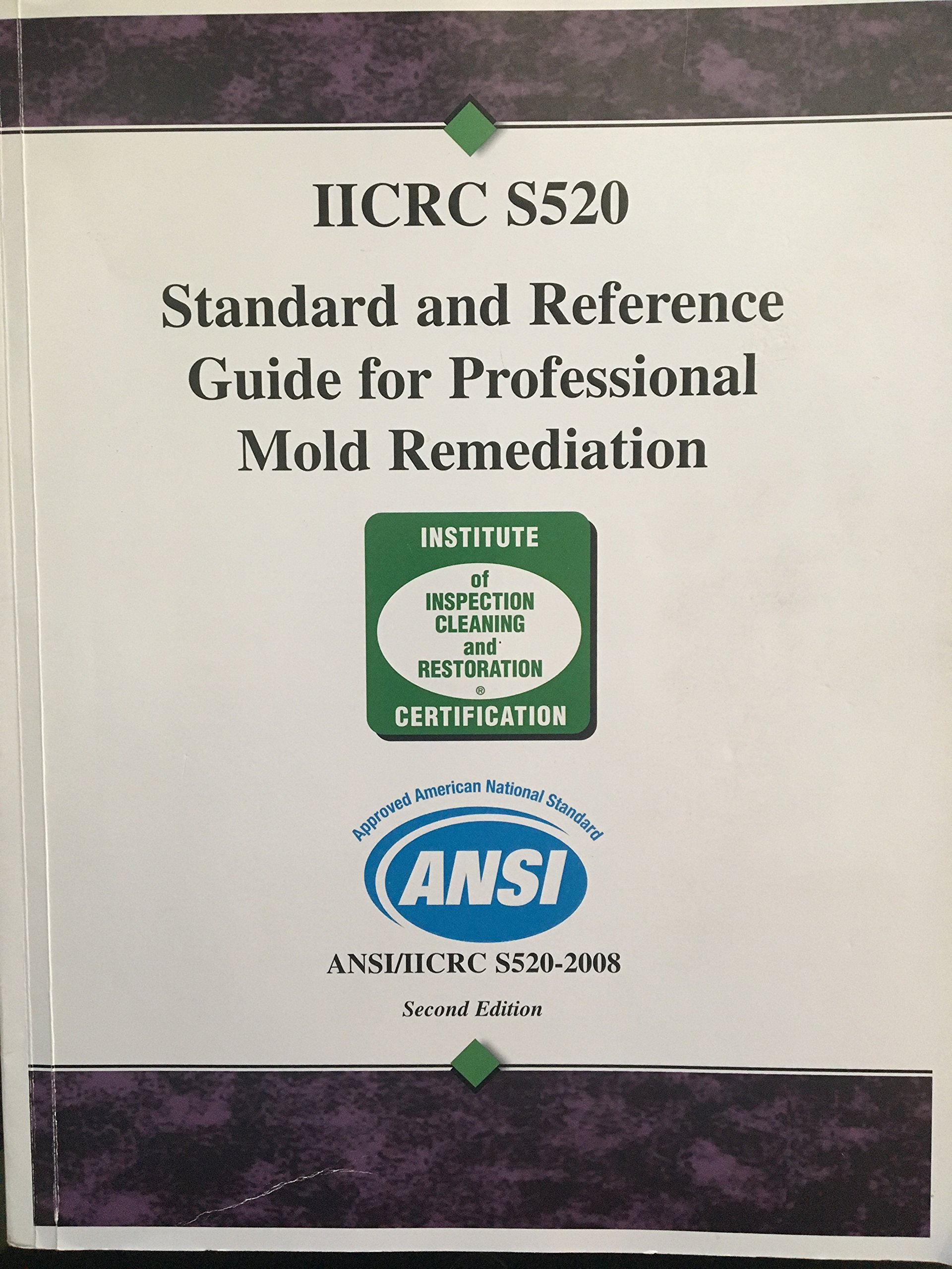 ANSI/IICRC S520-2008 Standard and Reference Guide for Professional