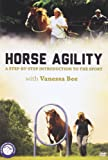 Horse Agility: A Step-by-Step Introduction to the Sport