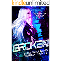 Broken (Forgotten Prison Book 2) book cover
