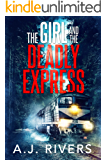 The Girl and the Deadly Express (Emma Griffin FBI Mystery Book 5)