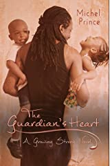 The Guardian's Heart (Growing Strong Book 1) Kindle Edition