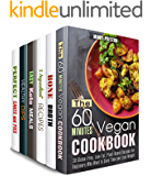 One-Hour Meals Box Set (6 in 1) : Cook Vegan Meals, Bone Broths, Dips, Cakes and Other Yummy Treats within an Hour (Quick & Easy Recipes Book 2)