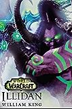 World of Warcraft: Illidan: Roman zum Game (German Edition)
