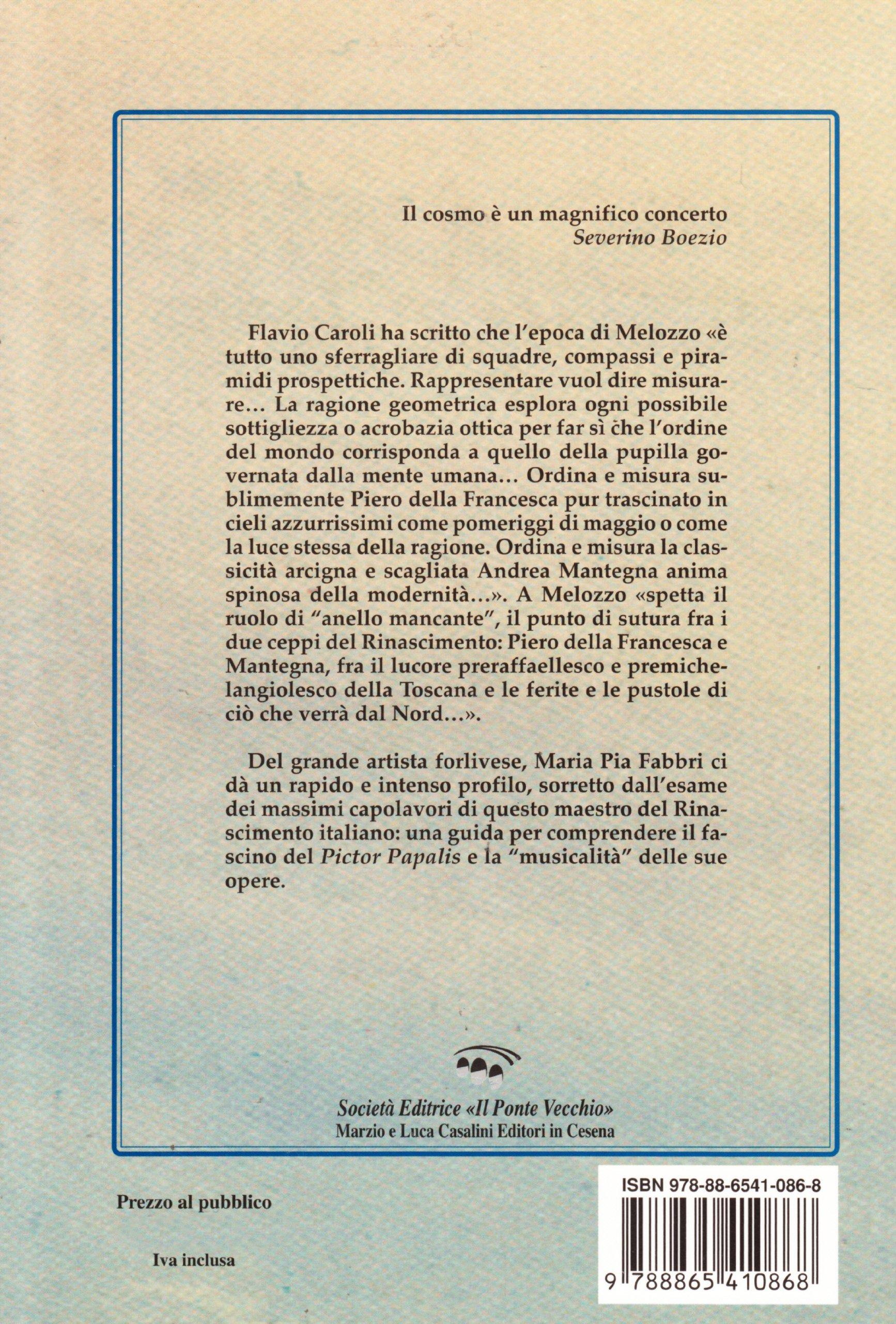 Melozzo da Forlì. Pictor papalis: Amazon.co.uk: M. Pia Fabbri ...