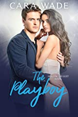The Playboy (Hollywood Lust Book 2) Kindle Edition