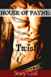 House Of Payne: Twist