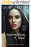 Redemption Road:  Jackson Falls Book 5