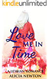 Love Me in Time: A Lesbian Romance (Secret Love Series Book 3)