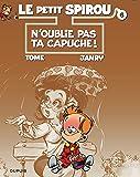 Le Petit Spirou, tome 6 : N'oublie pas ta capuche !