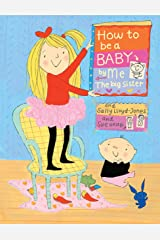 How to Be a Baby . . . by Me, the Big Sister Kindle Edition