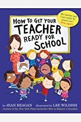 How to Get Your Teacher Ready for School Kindle Edition