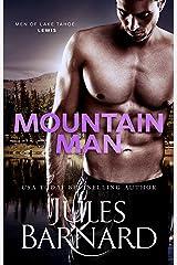 Mountain Man (Men of Lake Tahoe Book 2) Kindle Edition