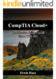 CompTIA Cloud+: Certification Study Guide. Exam CV0-001 (English Edition)