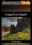 CompTIA Cloud+: Certification Study Guide. Exam CV0-001 (English Edition)