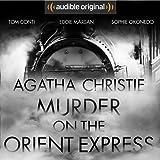 Murder on the Orient Express: An Audible Original Drama