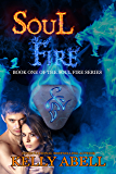 Soul Fire: Book One of the Soul Fire Series