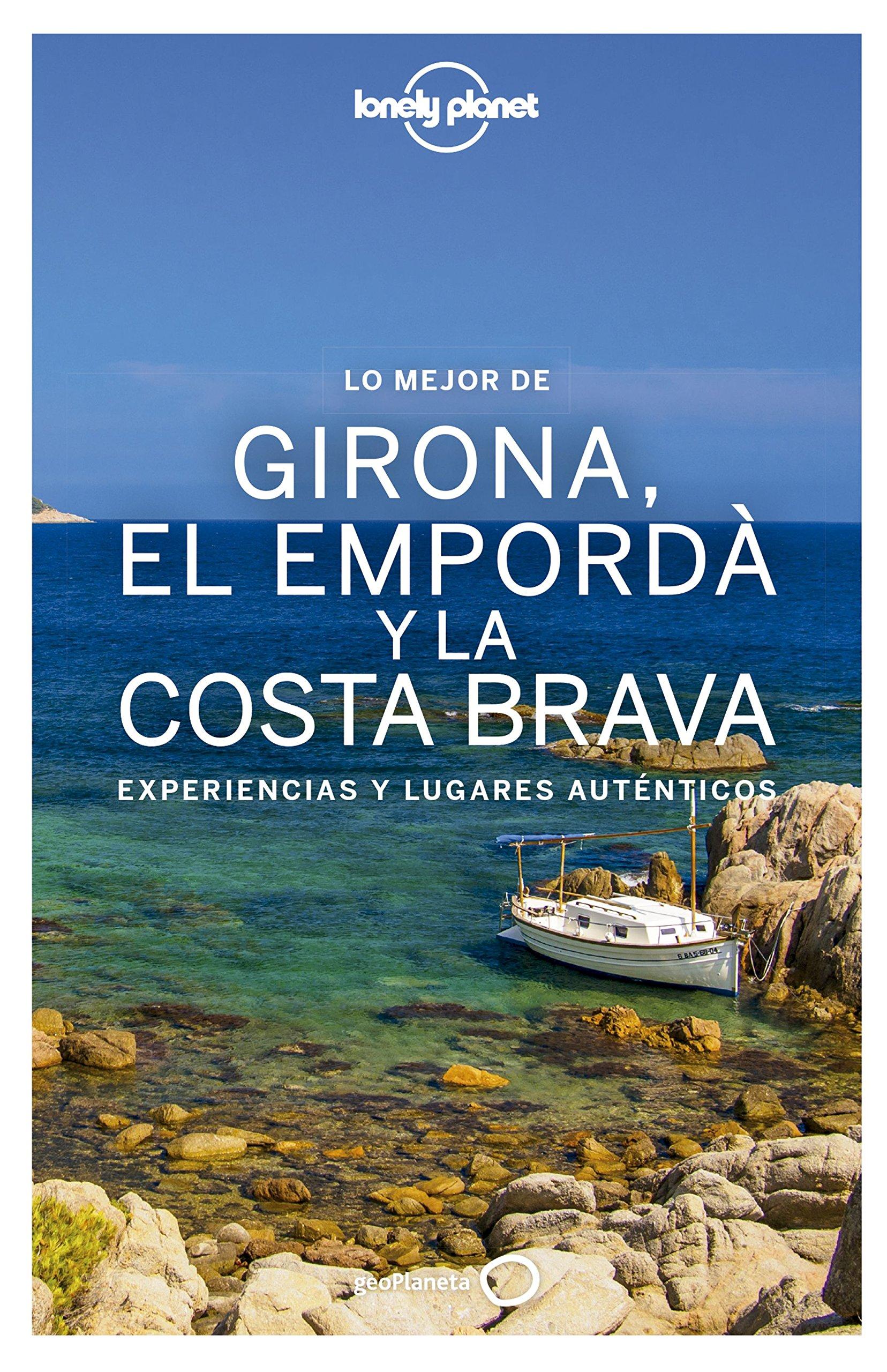 Girona, el Empordà y la Costa Brava