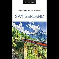 DK Eyewitness Switzerland (Travel Guide) (English Edition)