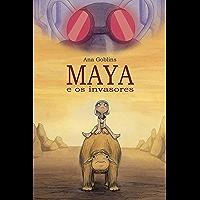 Maya e os Invasores