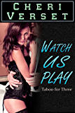 Watch Us Play: Taboo for Three